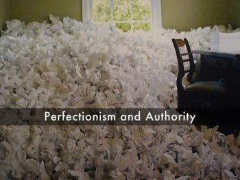 perfectionism-and-authority
